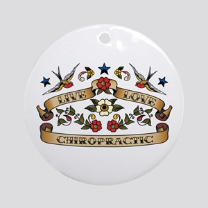 Live Love Chiropractic Ornament (Round)