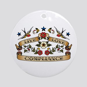Live Love Compliance Ornament (Round)
