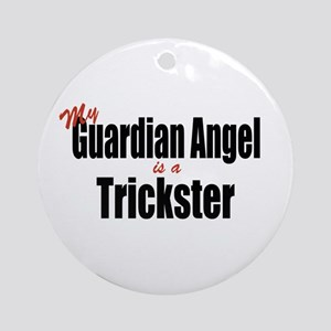 My Guardian Angel Is A Trickster Ornament (Round)