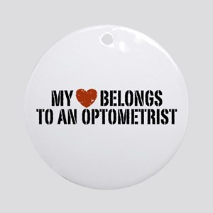 My Heart Belongs to an Optometrist Ornament (Round