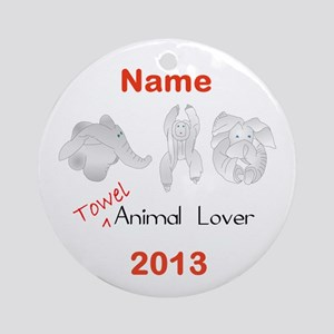 Towel Animal Lover (Personalized) Ornament (Round)