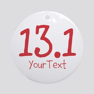 Customize RED 13.1 Ornament (Round)