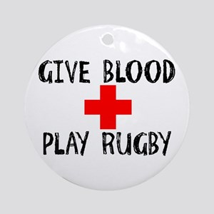 Give Blood, Play Rugby Ornament (Round)