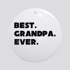 Best Grandpa Ever Ornament (round)