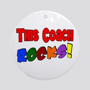 This Coach Rocks Ornament (Round)