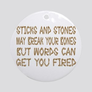 Sticks And Stones Ornament (Round)