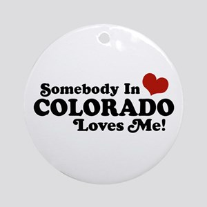 Somebody In Colorado Loves Me Ornament (Round)