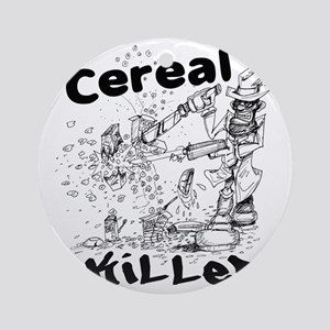 Cereal Killer Round Ornament