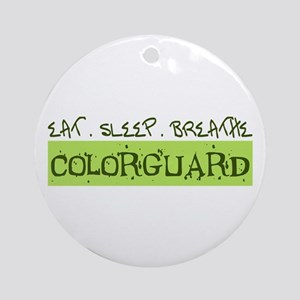 EAT . SLEEP . BREATHE Colorguard Ornament (Round)