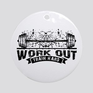 Work Out Train Hard Round Ornament