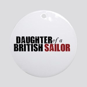 Daughter of a British Sailor - Ornament (Round)