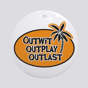 Outwit Outplay Outlast Ornament (Round)
