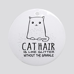 Cat Hair is like Glitter without the sparkle Round