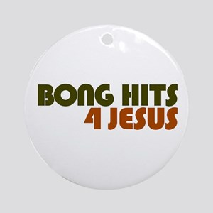 Bong Hits 4 Jesus Ornament (Round)