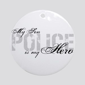 My Son is My Hero - POLICE Ornament (Round)