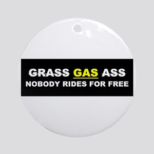 "GRASS ""GAS"" ASS Ornament (Round)"