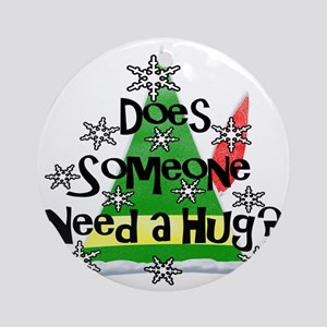 Elf - Does Someone Need a Hug? Round Ornament