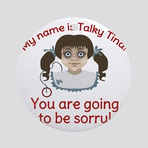 Talky Tina Evil Doll Round Ornament