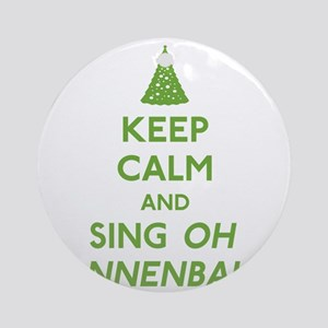 FIN-keep-calm-sing-tannenbaum-GREEN Round Ornament