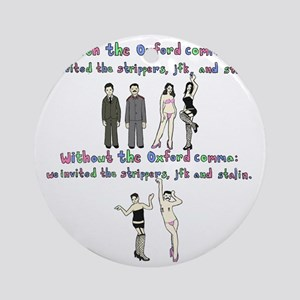 oxford comma Round Ornament