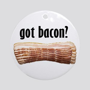 got bacon? Ornament (Round)