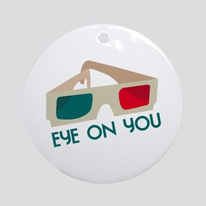 Eye On You Ornament (Round)