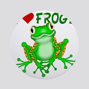 I  Love (Heart) Frogs Round Ornament