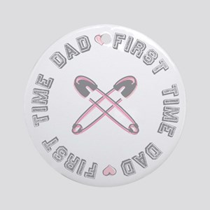 First Time Dad Girl Pink Ornament (Round)