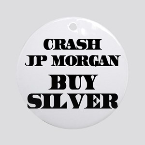 Crash JP MORGAN Buy Silver Ornament (Round)