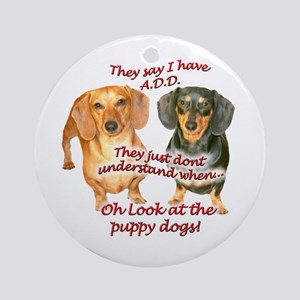 A.D.D. Dachshunds Ornament (Round)
