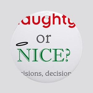 naughty_or_nice_light Round Ornament