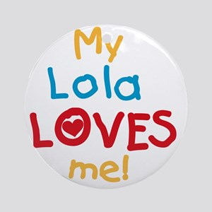 My Lola Loves Me Round Ornament