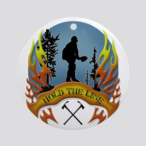 Wildland Firefighters (Hold the Line) Round Orname