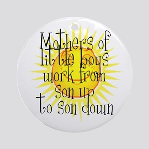 son up shirt 2 copy Round Ornament