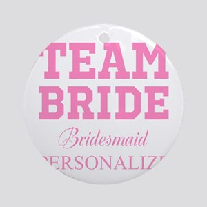 Team Bride | Personalized Wedding Round Ornament