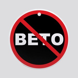 Anti Beto for Senate Texas 2018 Round Ornament