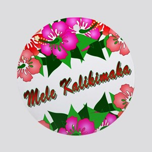 Mele Kalikimaka with flowers Ornament (Round)