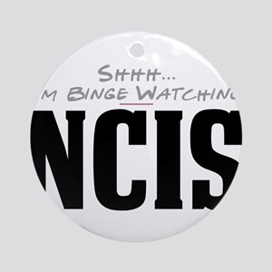 Shhh... I'm Binge Watching NCIS Round Ornament