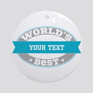 Worlds Best Personalized Round Ornament