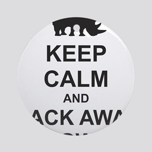 Keep Calm and Back Away Slowly Ornament (Round)