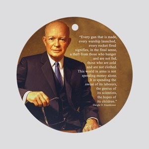 Eisenhower Every Gun round Round Ornament