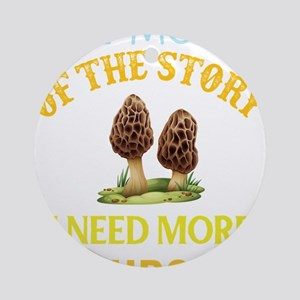 Mushroom Pun The Morel of the Story Round Ornament