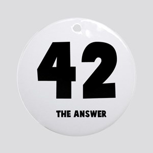 42 the answer to the question Ornament (Round)