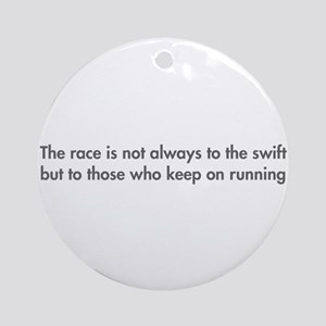 race-is-not-always-to-the-swift-fut-gray Ornament