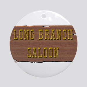 Long Branch Saloon Ornament (Round)