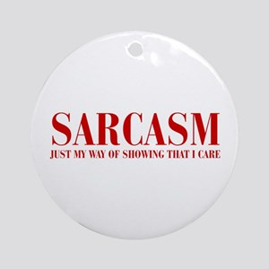 SARCASM-JUST-MY-WAY-BOD-RED Ornament (Round)