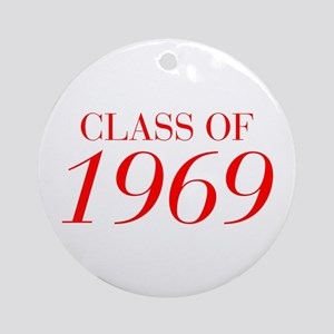 CLASS OF 1969-Bau red 501 Ornament (Round)