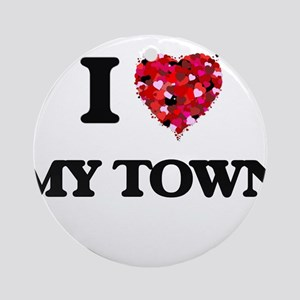 I love My Town Ornament (Round)