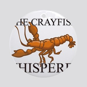 The Crayfish Whisperer Ornament (Round)