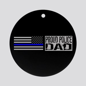 Police: Proud Dad (Black Flag Blue Round Ornament